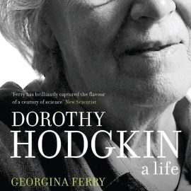 EDWI Bookclub: 25 June 2018 – 'Dorothy Hodgkin: A Life' by Georgina Ferry