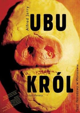 Ubu król (King Ubu)