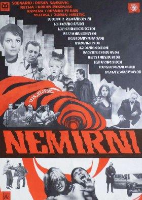 Nemirni (The Naughty Ones)