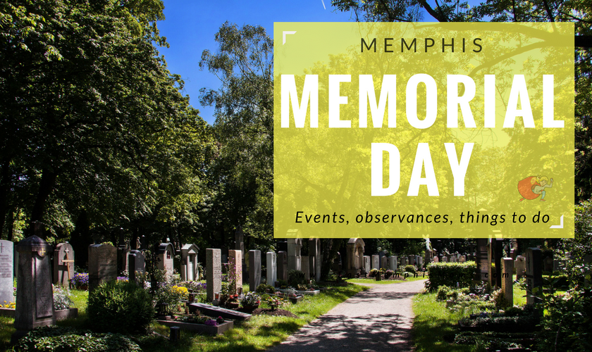 Memorial Day in Memphis 2017 - Family Fun All Weekend Long