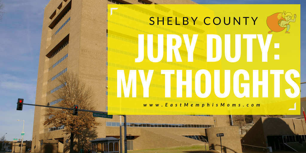 Shelby County Jury Duty - My Experience