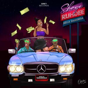 Ruhdee ft Bella Shmurda – Shaye