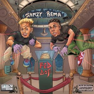 Samzy x Rema – Red Dots mp3 download