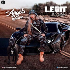 Angela Okorie – Legit mp3 download