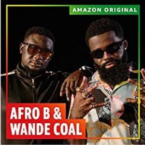 Afro B – Amina (Remix) Ft. Wande Coal