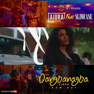 VIDEO: Ajura – Dangbanagba Ft. Slimcase