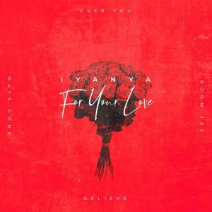 Iyanya – For Your Love