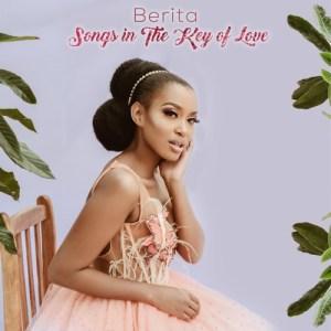 ALBUM: Berita – Songs In The Key Of Love (Zip File)