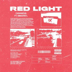 Casanova ft Smoove'L – Red Light mp3 audio