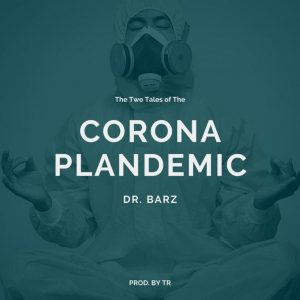 Dr. Barz – Corona Plandemic mp3 download