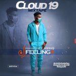 DJ Feelingx – Cloud 19 Mixtape