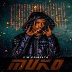 Fik Fameica – Muko