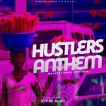 KJV DJ James – Hustler's Anthem (Motivational Mix)
