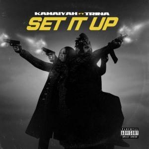 Kamaiyah – Set It Up Ft. Trina