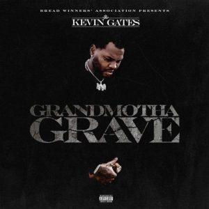 Kevin Gates – Grandmotha Grave mp3 audio