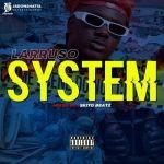 Larruso – System