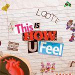 Loote – This Is How U Feel