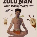 ALBUM: Nasty C – Zulu Man With Some Power[+zip file]