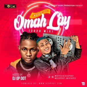 DJ OP Dot – 'Best Of Omah Lay' Mix