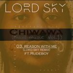 Rudeboy Feat. Lordsky – Reason With Me {Remix}