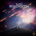 FULL EP: Zlatan – Road To CDK (Zip File)
