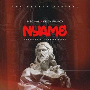Medikal – Nyame ft. Kevin Fianko (Prod. by Chensee Beatz)