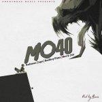 Rahman Jago x BadBoyTimz x Barry Jhay – Mo40