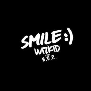 Wizkid Ft. H.E.R – Smile mp3 audio song music lyrics