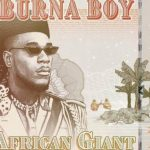 Burna Boy – Wetin Man Go