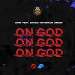 DMW – On God Ft. Davido, Mayorkun, Dremo