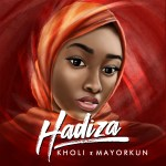 Kholi Ft. Mayorkun – Hadiza