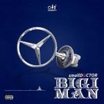 Small Doctor – Bigi Man