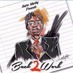 Naira Marley – Back2Work
