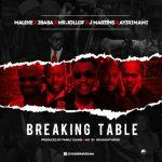 Maleke X 2Baba X Mr Jollof X J Martins X Ayirimami – Breaking Table