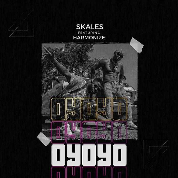 Skales ft. Harmonize – Oyoyo (Prod. by Chopstix)