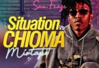 DjKing Naija_Samfraze Situation Vs Chioma Mixtape