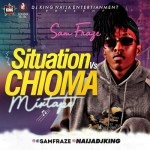 DjKing Naija – Samfraze Situation Vs Chioma Mixtape