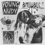 Young Nudy – Anyways