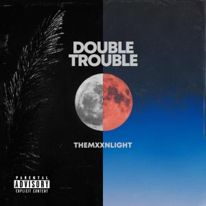 THEMXXNLIGHT -  Back Up