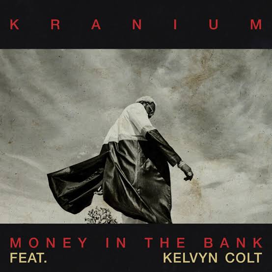 Kranium – Money In The Bank