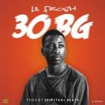 LiL Frosh – 30BG