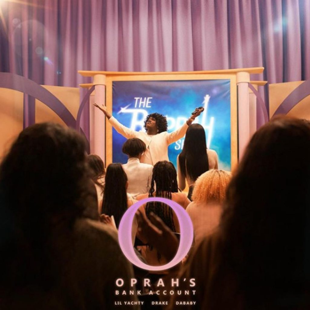Lil Yachty & DaBaby – Oprah's Bank Account Ft. Drake