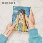 "Tones and I – ""Can't Be Happy All The Time"""