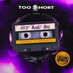 Too $hort – Off and On ft. Lexy Pantera