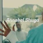 VIDEO: Annabel Shuga – Radical