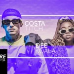Costa Titch – We Deserve Better ft. Dee Koala