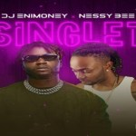DJ Enimoney – Singlet ft Nessy Bee