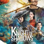 MOVIE: The Knight of Shadows: Between Yin and Yang (2019)