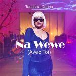 Tanasha Donna – Na Wewe (Avec Toi)