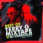 DJ Chascolee – Best Of Terry G